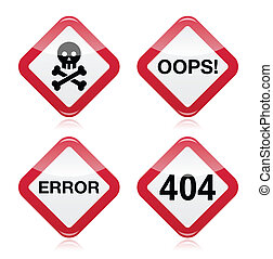 Danger, oops, error, 404 sign