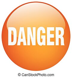 danger orange round gel isolated push button
