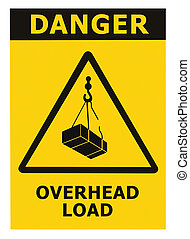 Danger, overhead load text, falling hazard risk caution warning sign, crane cargo icon signage sticker, black triangle over isolated yellow background, large macro closeup