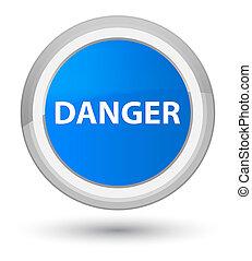 Danger prime cyan blue round button