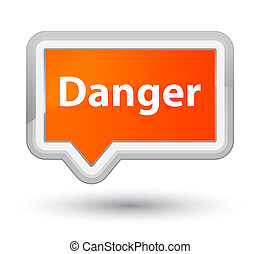 Danger prime orange banner button