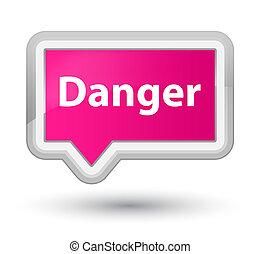 Danger prime pink banner button