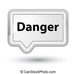 Danger prime white banner button