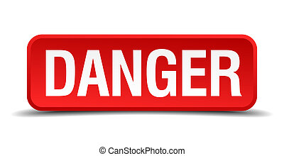 Danger red 3d square button isolated on white background