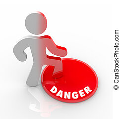 A person stands onto a red button marked Danger and is warned of hazardous conditions in the area