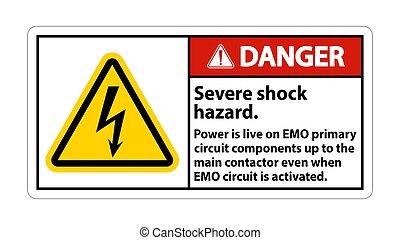 Danger Severe shock hazard sign on white background