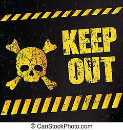 "Danger Sign ""Keep Out"" (vector illustration)"