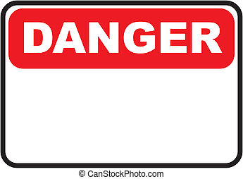 Danger sign text space