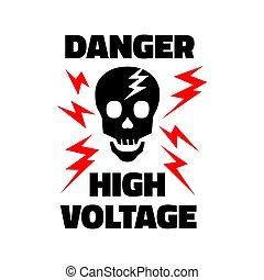Danger symbol High Voltage Sign Vector skull. Lightning electricity warning template illustration