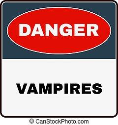 Danger Vampires. Danger Sign. Vector