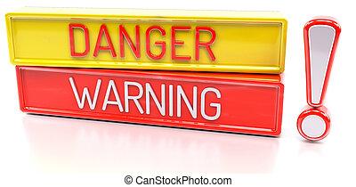 Danger Warning - 3d banner, isolated on white background
