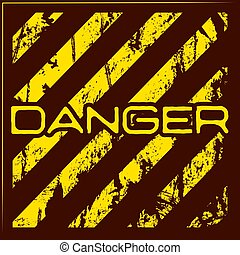 Danger warning grunge background