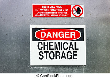 Danger warning sign for chemical storage in restricted area...