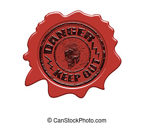 Danger wax seal