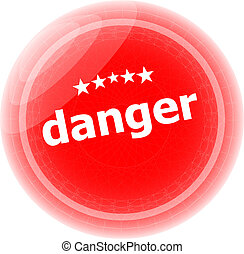danger word on web button, label, icon