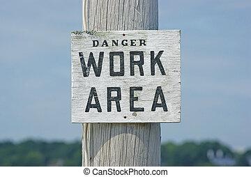 Danger work area sign