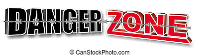 danger zone 3d text on the whitw backround