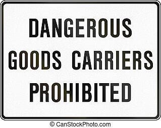 Dangerous Goods Prohibited in Canada - Regulatory sign in...