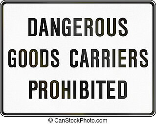 Dangerous Goods Prohibited in Canada - Regulatory sign in ...