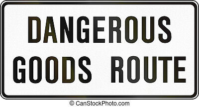 Regulatory sign in Canada - Dangerous goods route. This sign is used in Ontario.