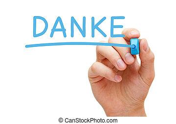 Danke Blue Marker - Hand writing Danke with blue marker on...