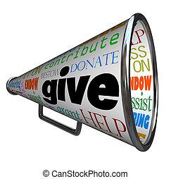 dar, bullhorn, megafone, plea, para, contribuições, ajuda