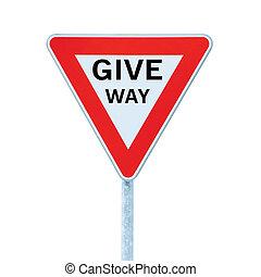 dare, isolato, segno rendimento, priorità, roadsign, traffico, modo, strada