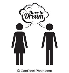 dare to dream over white background vector illustration