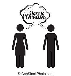 dare to dream over white background vector illustration
