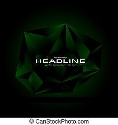 Dark green abstract concept polygonal tech background