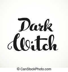 Dark witch calligraphic inscription on a white background