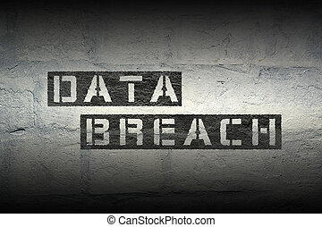 data breach gr - data breach phrase stencil print on the...