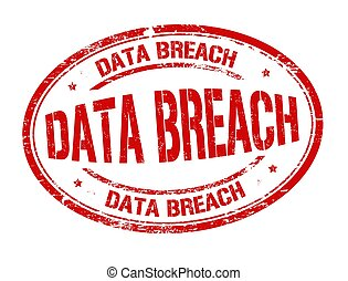 Data breach sign or stamp on white background, vector...