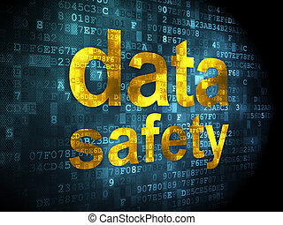 Data concept: Data Safety on digital background