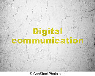 Data concept: Digital Communication on wall background