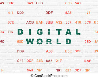 Data concept: Digital World on wall background