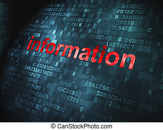 Data concept: Information on digital background