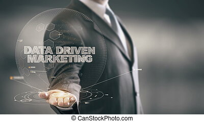 Data Driven Marketing with hologram businessman concept -...