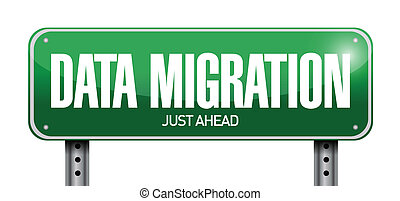 data migration road sign illustration design over a white...