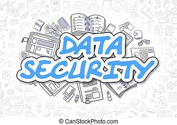 Data Security - Cartoon Blue Text. Business Concept.