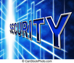 Data Security Indicates Restricted Password And Information...