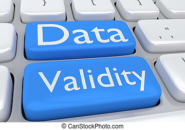 Data Validity concept - Render illustration of computer ...