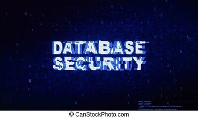 Database Security Text Digital Noise Twitch Glitch...