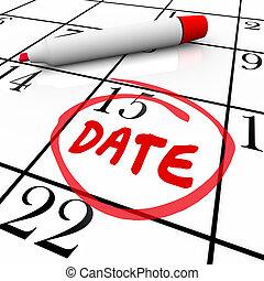 date, mot, entouré, calendrier, jour, rouges, marqueur
