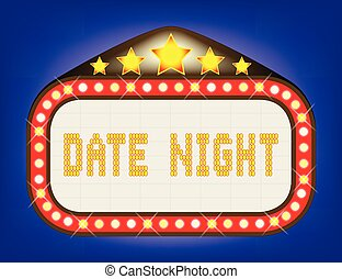 A date night theatre or theatre marquee.