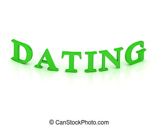DATING sign with green word