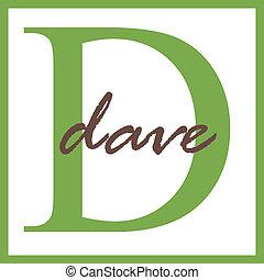 Dave Name Monogram - Name Monogram