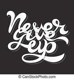 dawać, do góry, nigdy