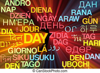 Day multilanguage wordcloud background concept glowing