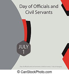 Day of officials and civil servants is held on every 1 July ...